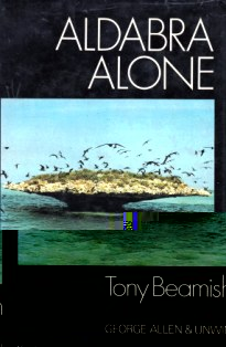 The cover of Tony Beamish's book Aldabra Alone